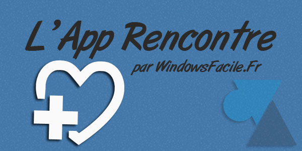 Application rencontre gay windows phone