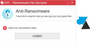 tutoriel outil virus Trend Micro Ransomware File Decryptor