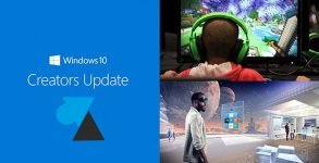 tutoriel Windows 10 Creators Update 1703 W10CU