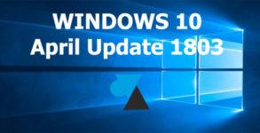 WF tutoriel Windows 10 April Update 1803