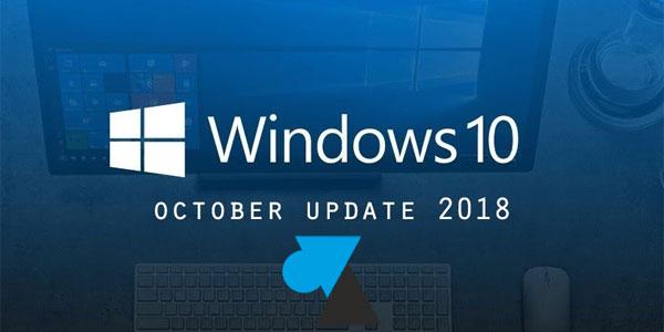 WF Windows 10 October Update 1809 octobre