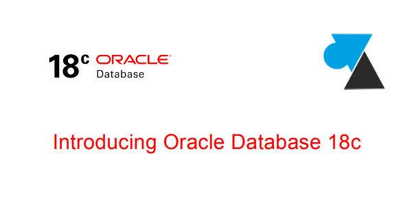 Présentation Oracle Database 18c