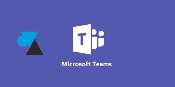 Microsoft Teams : tous les raccourcis clavier