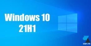 tutoriel Windows 10 21H1 W10