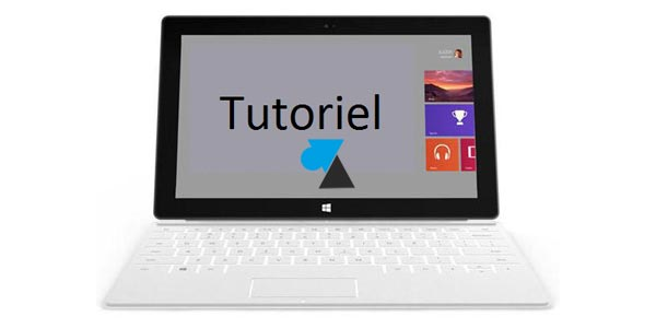 Surface / Windows RT : augmenter la réactivité de votre tablette