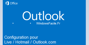 Outlook 2013 tutoriel hotmail