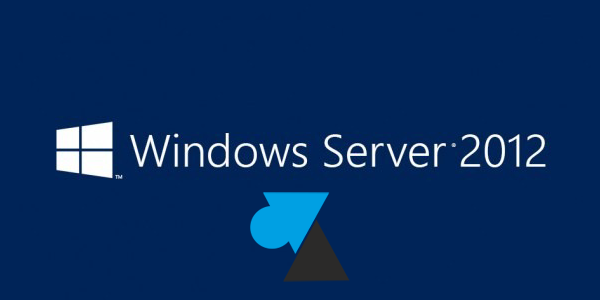 Windows Server 2012 / R2 : installer Active Directory