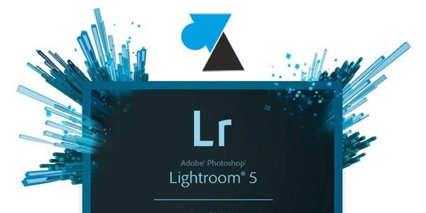 Télécharger la dernière version de Lightroom
