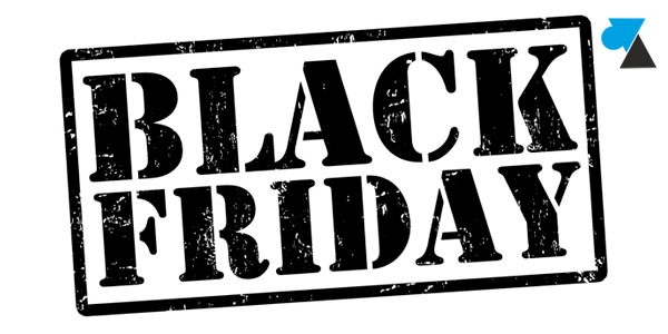 Bons plans Black Friday 2017