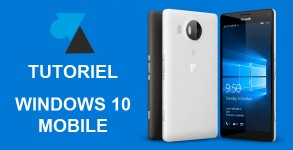 WF W8F W10M tutoriel Windows 10 Mobile phone smartphone