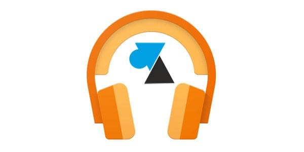Google Play Music : configurer la qualité maximale