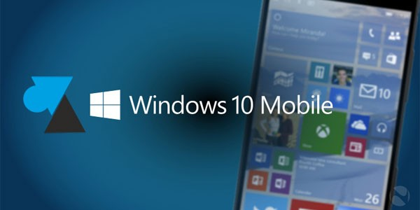 Premier démarrage d'un smartphone Windows 10 Mobile