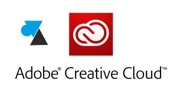 Adobe Creative Cloud : résoudre erreur 2 ou 50