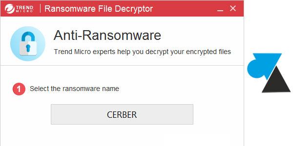 tutoriel outil virus Trend Micro Ransomware File Decryptor