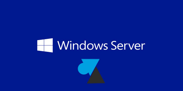 WF tutoriel Microsoft Windows Server WS