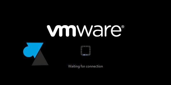 tutoriel solution probleme VM machine virtuelle VMware Workstation