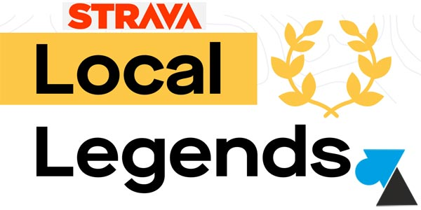 Strava : afficher les segments Local Legend