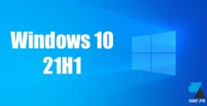 tutoriel Windows 10 21H1 W10